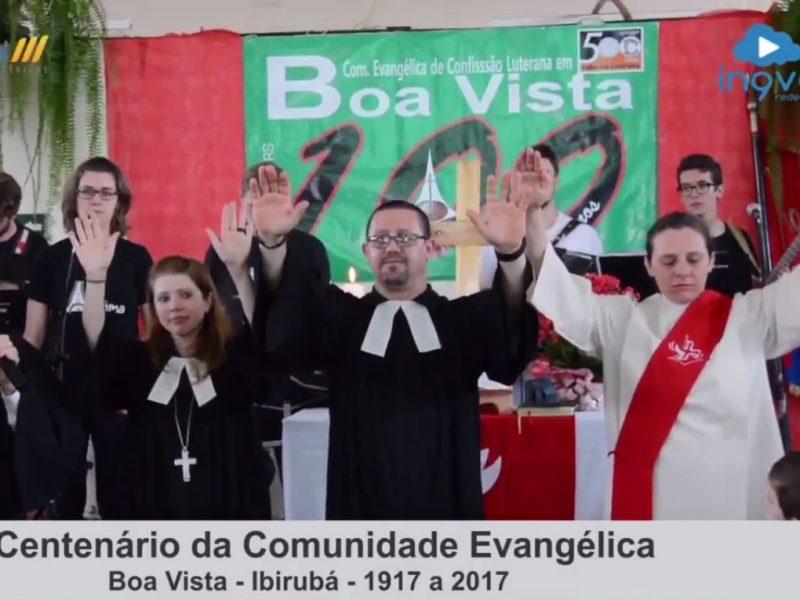 Comemoração dos 100 anos da Comunidade Evangélica de Boa Vista – Ibirubá/RS