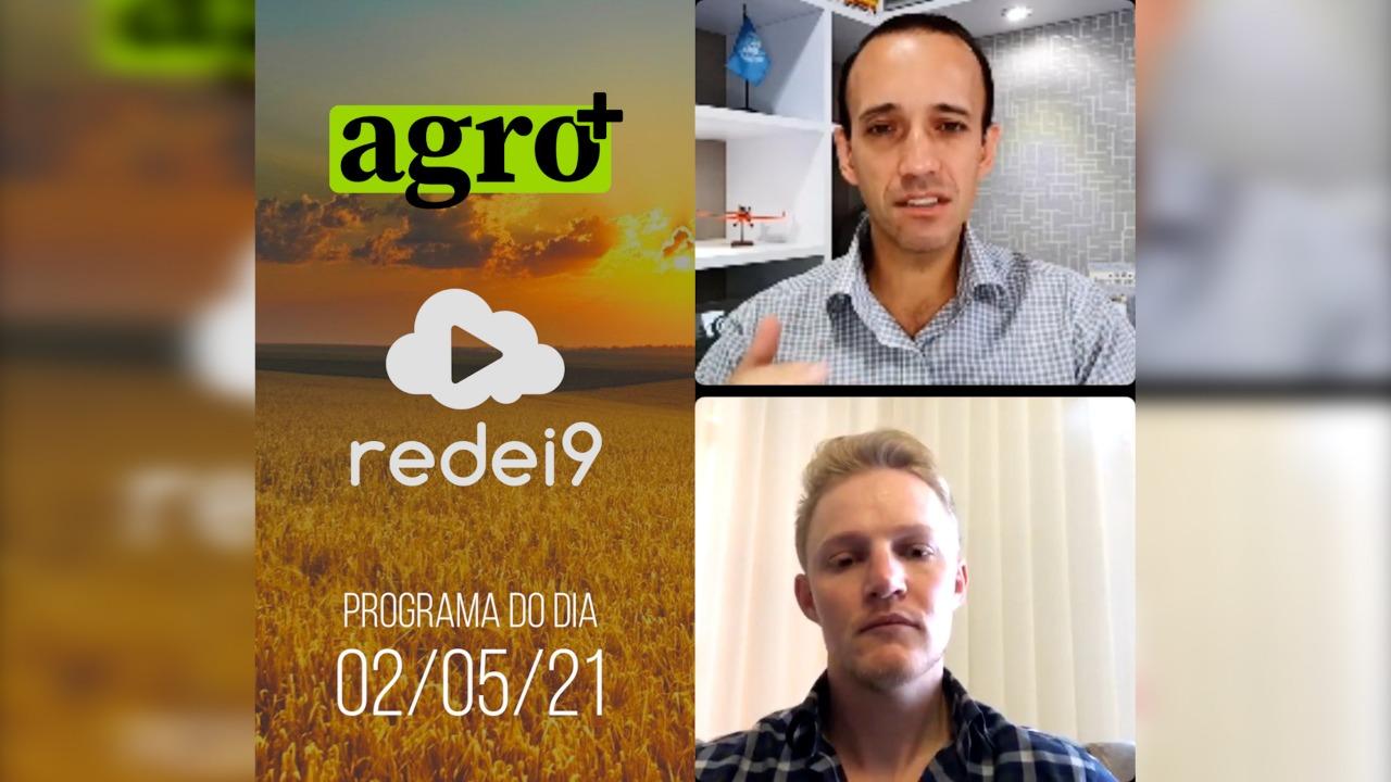 Agro Mais – Programa do dia 02/05/21